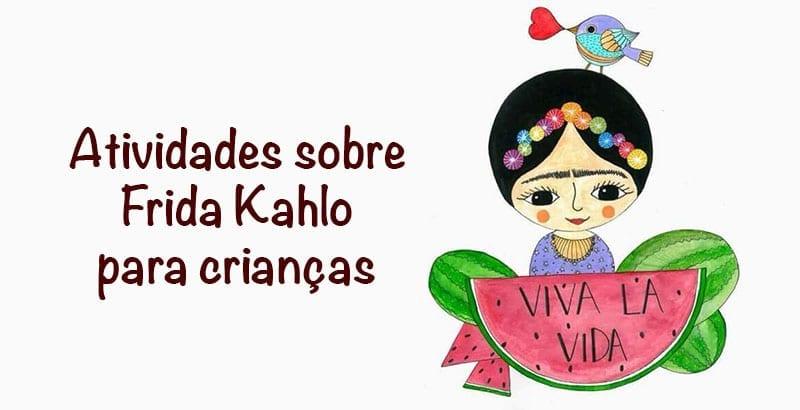 frida-kahlo-atividades-para-criancas