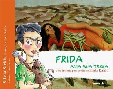 Frida ama sua terra, de Silvia Sirkis e Tomi Hadida