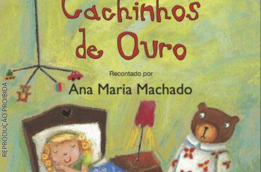 Cachinhos de ouro Ana Maria Machado