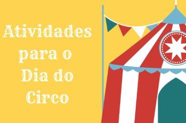 atividades dia do circo educacao infantil